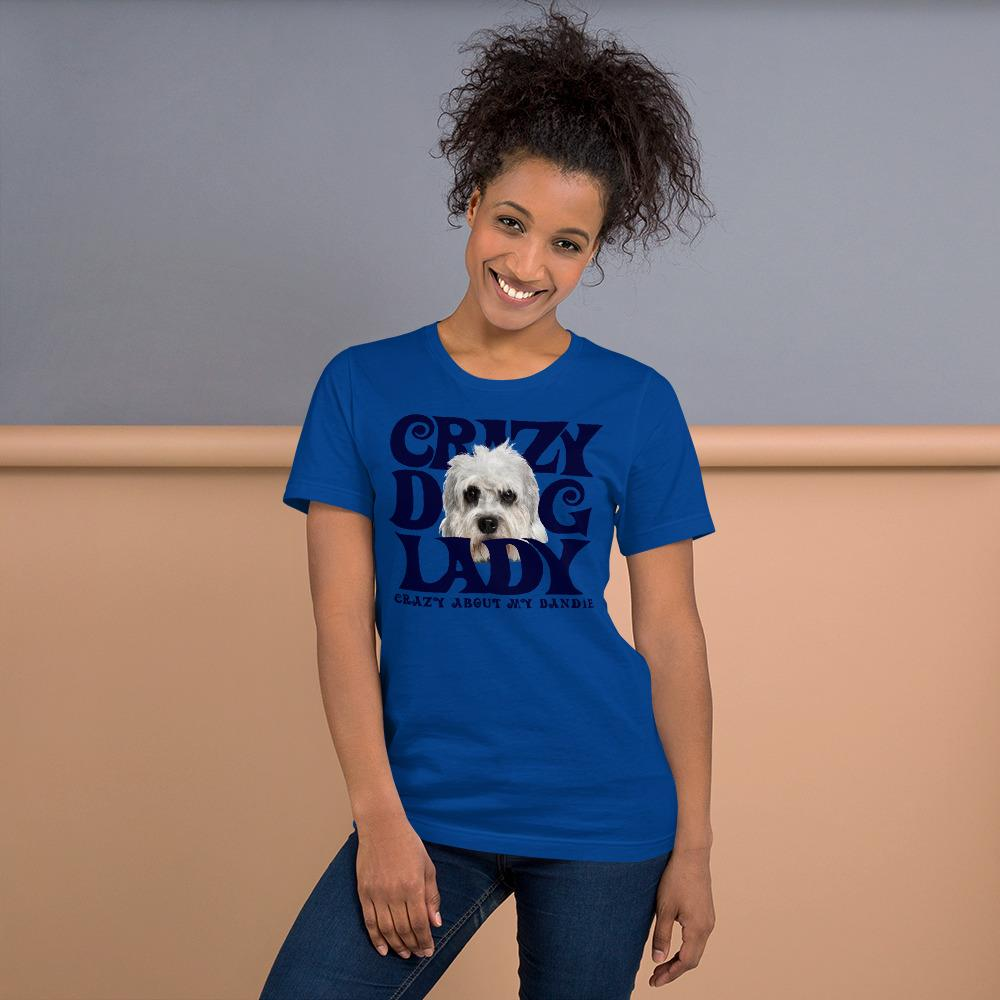 For Dogs Sake! True Royal / S Dandie Dinmont Terrier Crazy Dog Lady T-Shirt