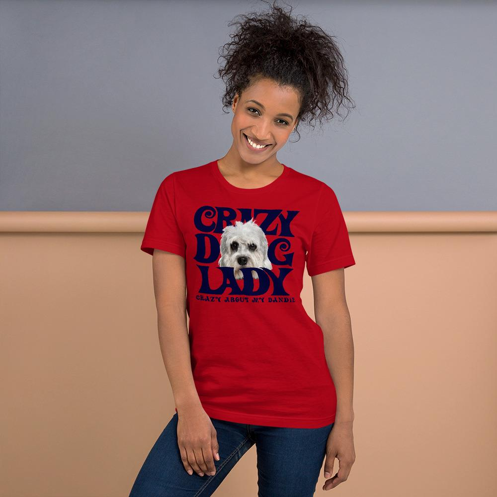 For Dogs Sake! Red / S Dandie Dinmont Terrier Crazy Dog Lady T-Shirt