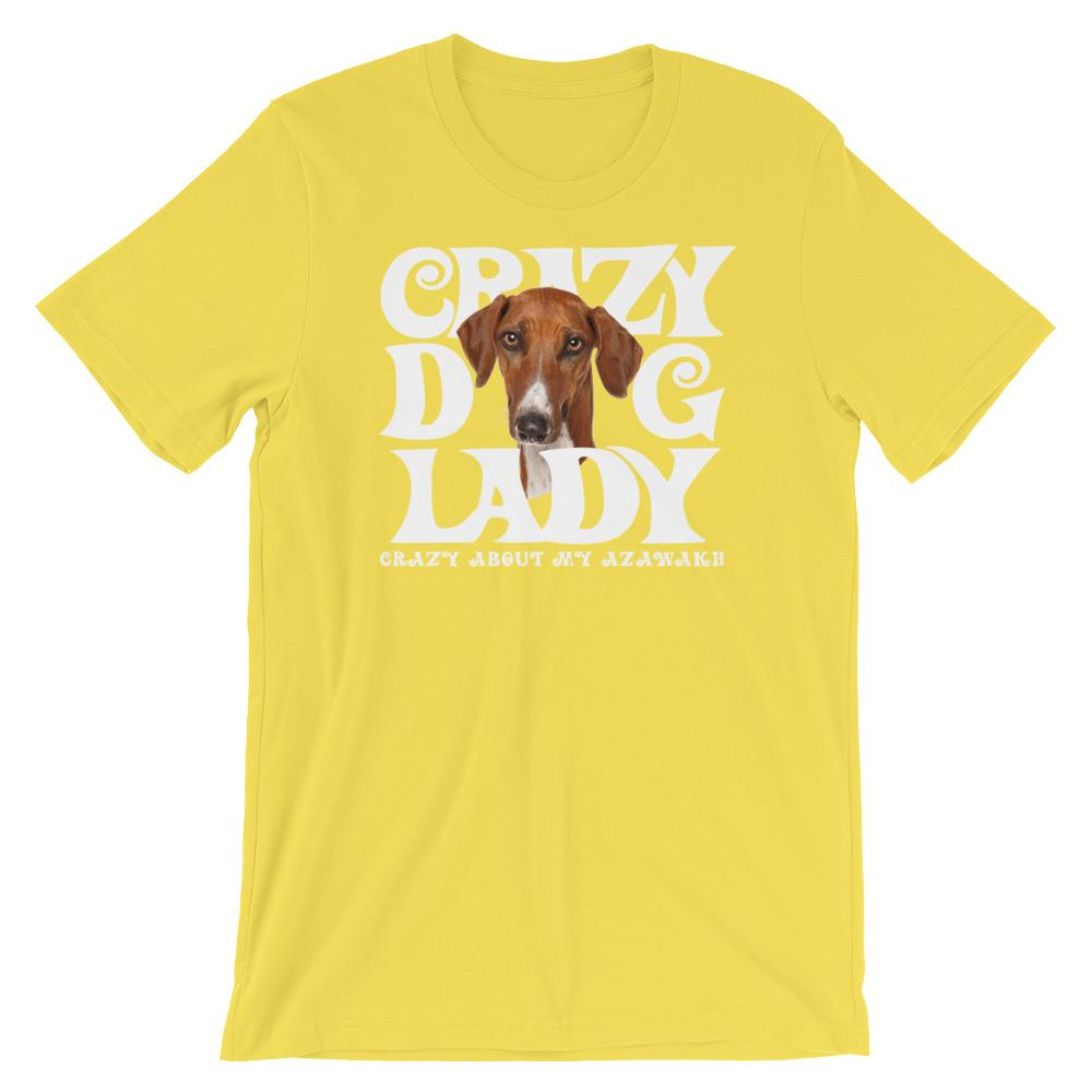 For Dogs Sake! Yellow / S Azawakh White Crazy Dog Lady T-Shirt