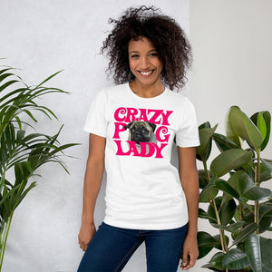Crazy Pug Lady T-Shirt By For Dog's Sake!®