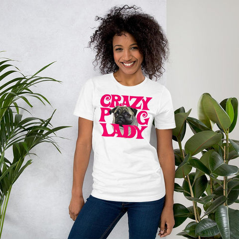 For Dogs Sake! White / XS Crazy Pug Lady T-Shirt By For Dog's Sake!®