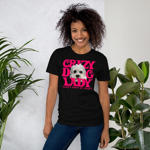 For Dogs Sake! Black / XS Dandie Dinmont Terrier Crazy Dog Lady T-Shirt