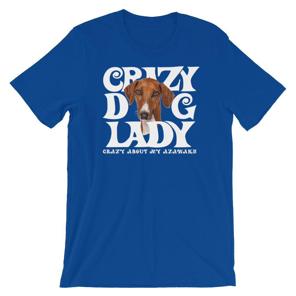 For Dogs Sake! True Royal / S Azawakh White Crazy Dog Lady T-Shirt