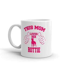 This Mom Loves Her Rottie Mug By For Dog's Sake!®