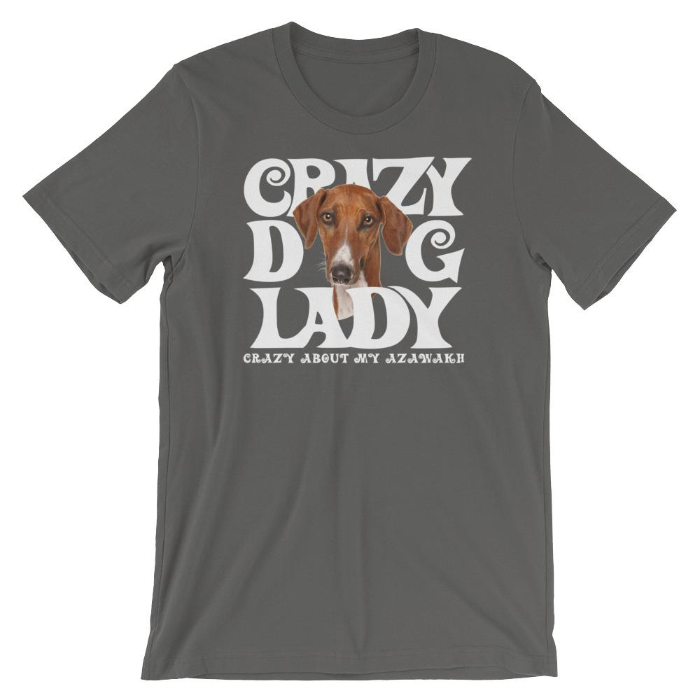 For Dogs Sake! Asphalt / S Azawakh White Crazy Dog Lady T-Shirt