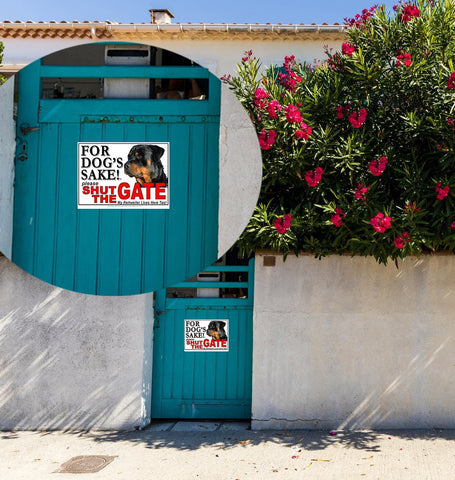 For Dogs Sake! Image1 / Aluminium Composite Rottweiler Shut the Gate Sign By For Dog's Sake!®