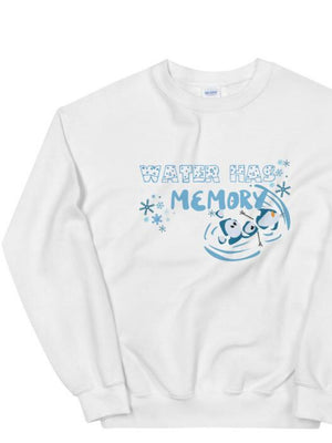 Water Has Memory Unisex Sweatshirt