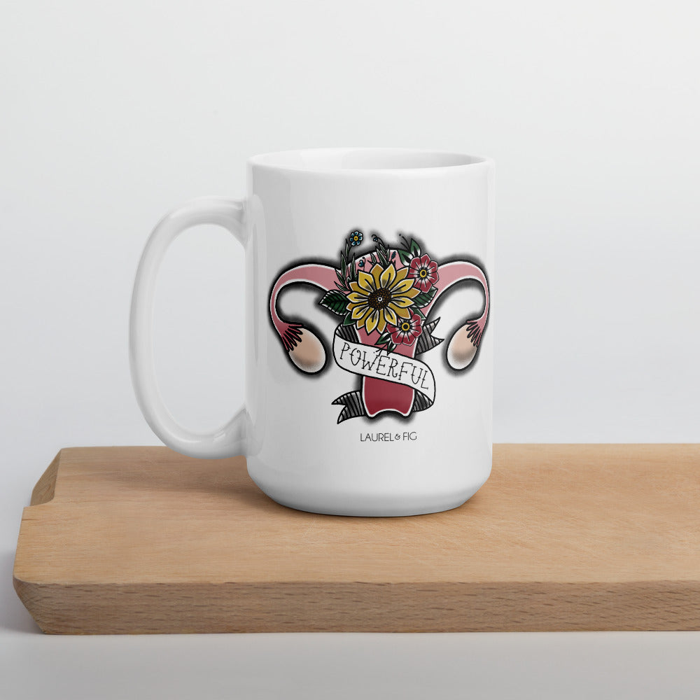 Powerful Uterus Mug