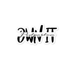 Postpartum-Own It Sticker