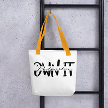 Load image into Gallery viewer, Own It Tote bag