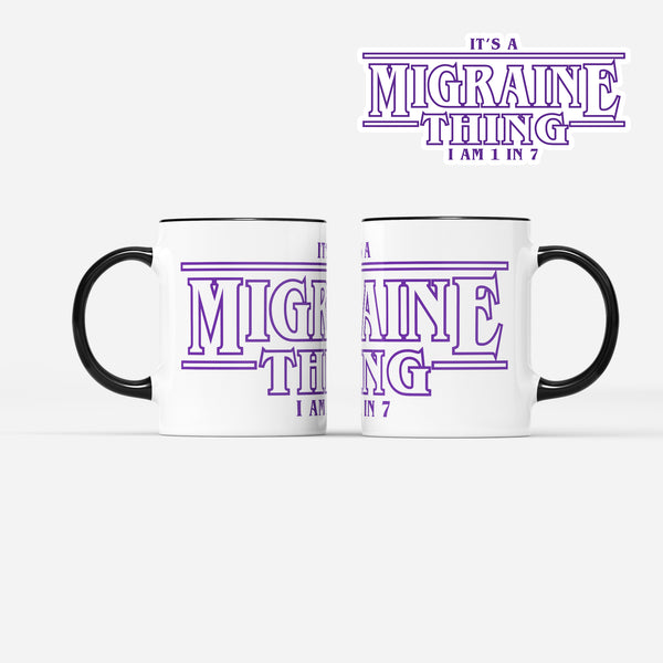Migraine Thing Mug