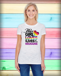 """This Girl Loves and Lives with Migraine"" Ladies Short Sleeve Tee 