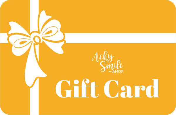 Achy Smile Shop Gift Card