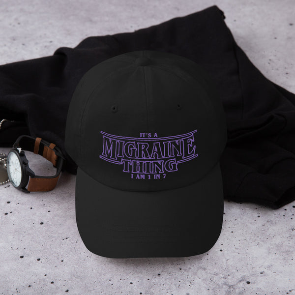 It's a Migraine Thing Hat