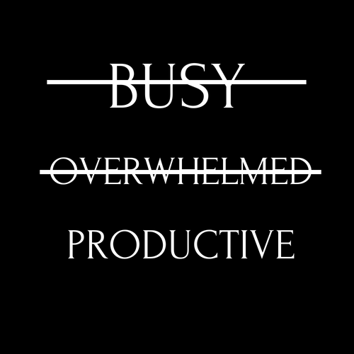 Be Productive (Various color options)