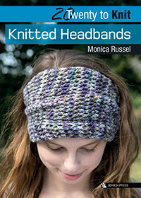 20 to Make - Knitted Headbands