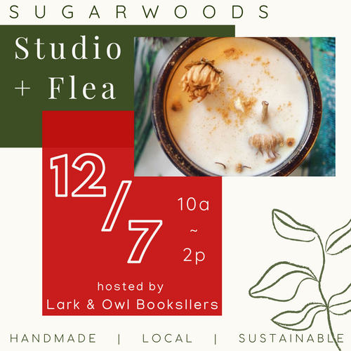 Sugarwoods Studio + Flea // 12.7