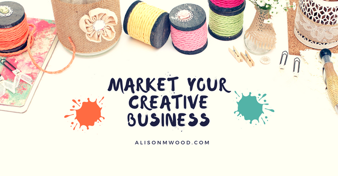 Market Your Creative Business