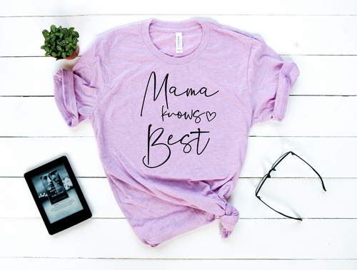 Mama Knows Best | Tee