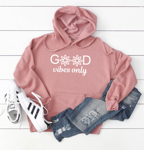 Good Vibes Only | Hoodie