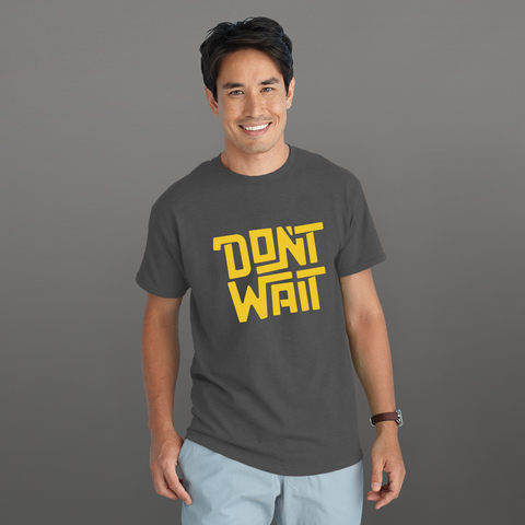 Don't Wait - FEEL IT Collection, Short-Sleeve Unisex T-Shirt