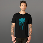 Now I Get It, FEEL IT Collection, Short-Sleeve Unisex T-Shirt