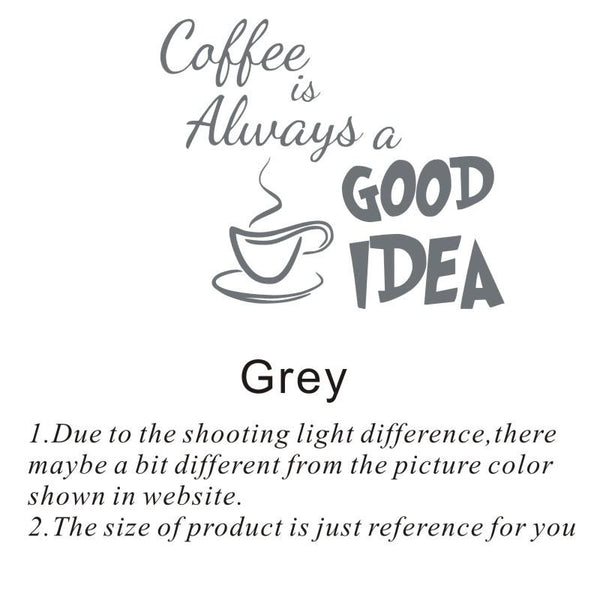 Diy Wall Sticker Coffee Is Always A Good Idea Wall Decals Vinyl Stickers Home Decoration Wall Art Living Room Wall Kitchen