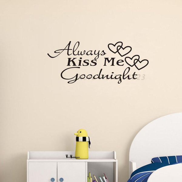 Always Kiss Me Goodnight Love Wall Decals Quote Decorations Living Room Sticker Bedroom Wallstickers Kids Room Decoration