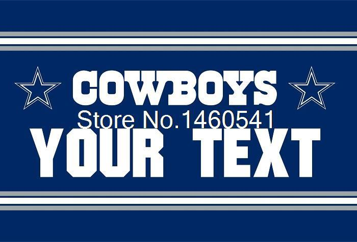 Dallas Cowboys Custom Your Text Flag 3ft x 5ft Polyester NFL Team Banner Flying Size No.4 144* 96cm QingQing Flag Super Fan