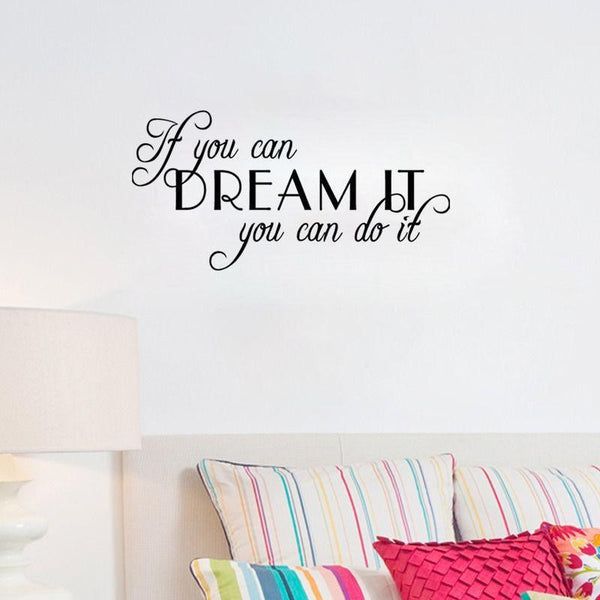 Vinilos Paredes IF YOU CAN DREAM IT YOU CAN DO IT Word Quote Wall Decal Love Inspire wall Stickers Home Decor Living Room D717