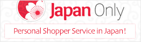Japan Only, Personal Shopper Service in Japan