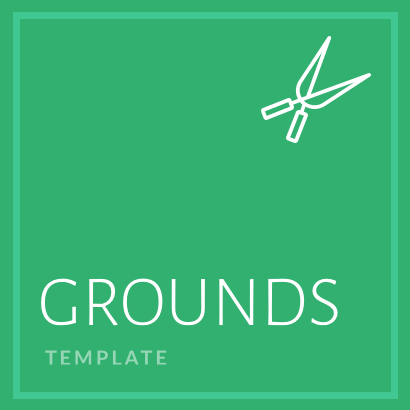 Grounds Templates