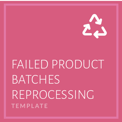 Failed Product Batches Reprocessing