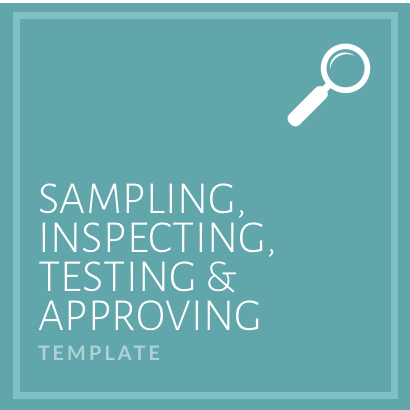 Sampling, Inspecting, Testing and Approving