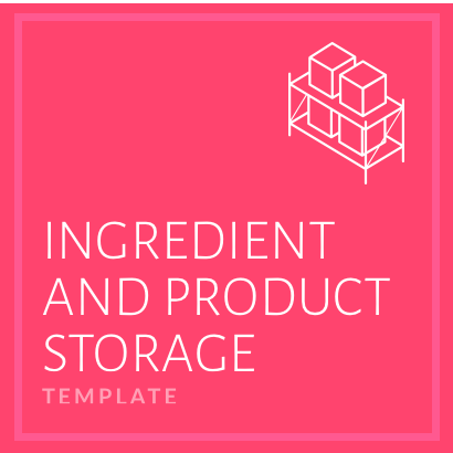 Ingredient and Product Storage
