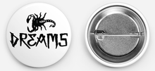DREAMS Button Badge Collection