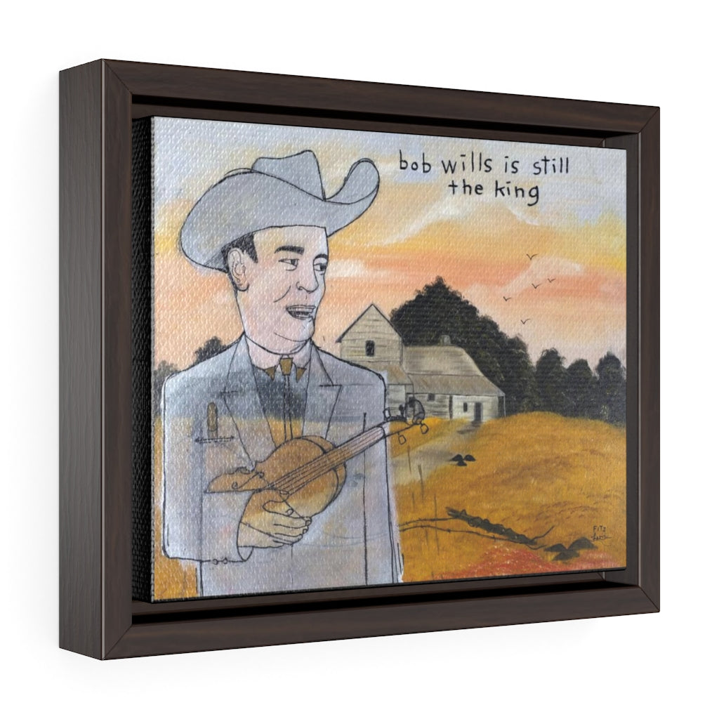 Bob Wills is Still The King Canvas Art Print