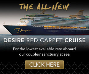 Desire Red Carpet Cruise May 2020