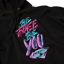 Load image into Gallery viewer, Be Free, Be You Hoodie - Black