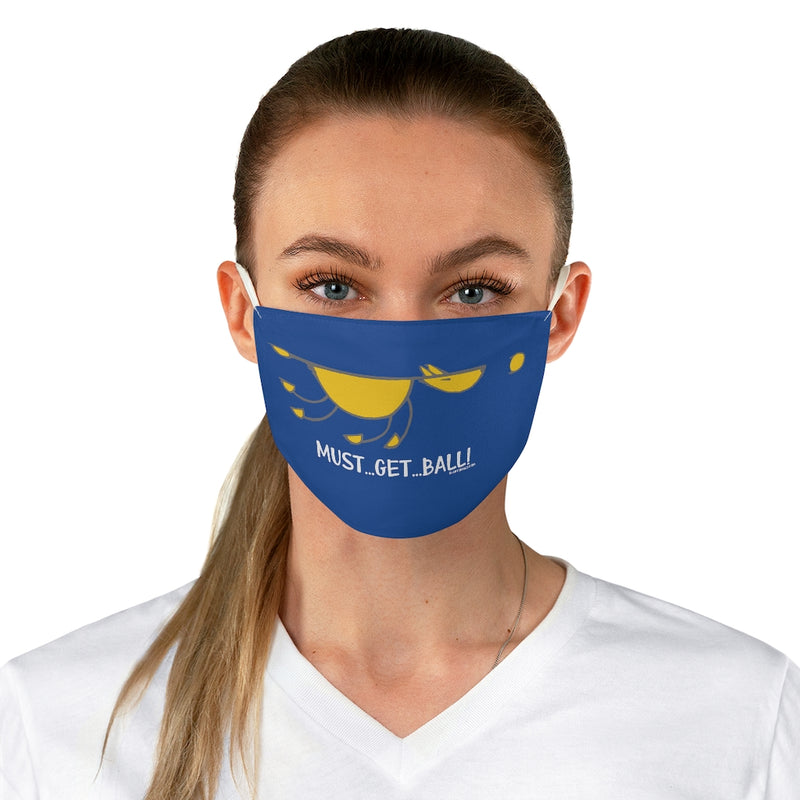 Must Get Ball (Dog) Fabric Face Mask