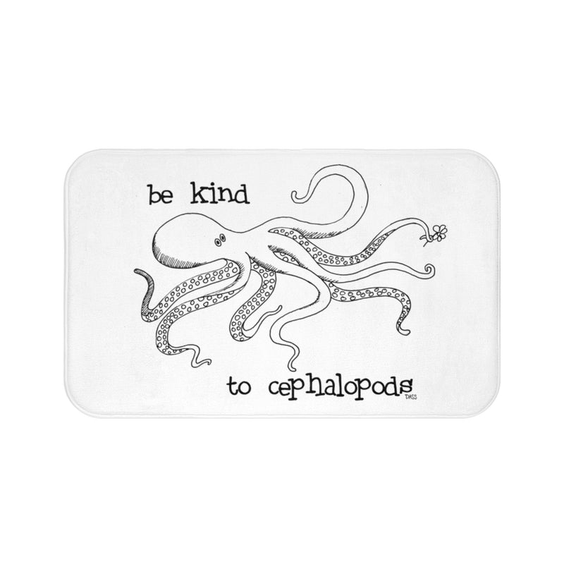Be Kind to Cephalopods (Octopus) White Plush Bath Mat