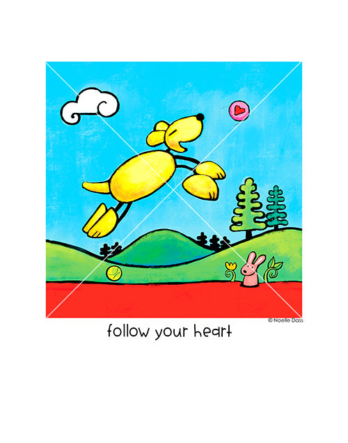 Follow Your Heart (Dog art from Be Who You Are book)