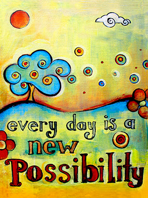 Every Day is a New Possibility - Colorful Animal, Aviation, whimsical, Airstream, Quotes Art Kids, Pediatrics, Happy Art