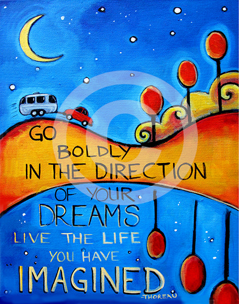 Go Boldly in the Direction of Your Dreams Thoreau Quote - Colorful Animal, Aviation, whimsical, Airstream, Quotes Art Kids, Pediatrics, Happy Art