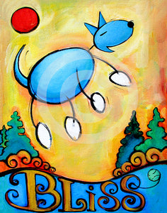 Dog Bliss - Colorful Animal, Aviation, whimsical, Airstream, Quotes Art Kids, Pediatrics, Happy Art