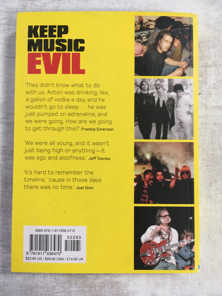 Book: Keep Music Evil: The Brian Jonestown Massacre Story