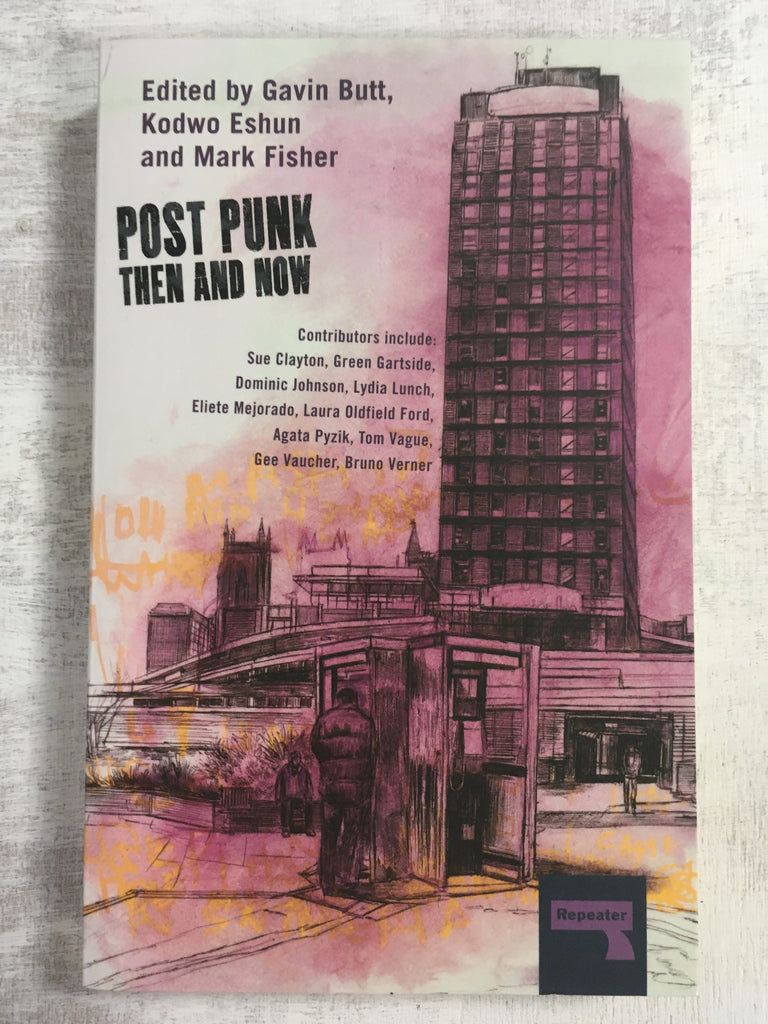 Book: Post Punk: Then and Now