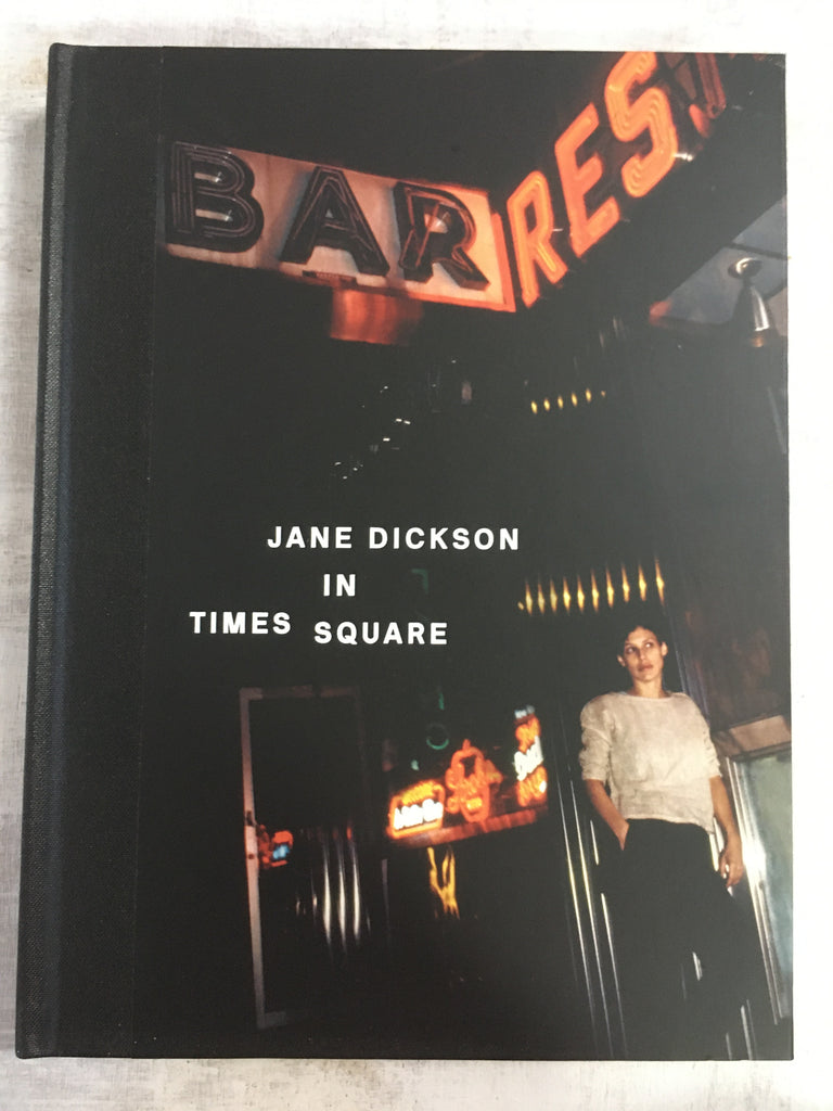 Book: Jane Dickson In Times Square