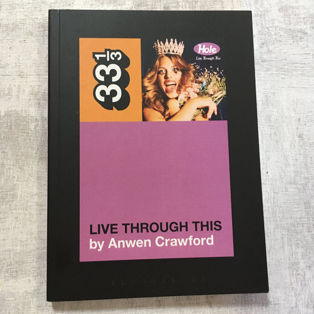 Book: 33 1/3 #103: Live Through This