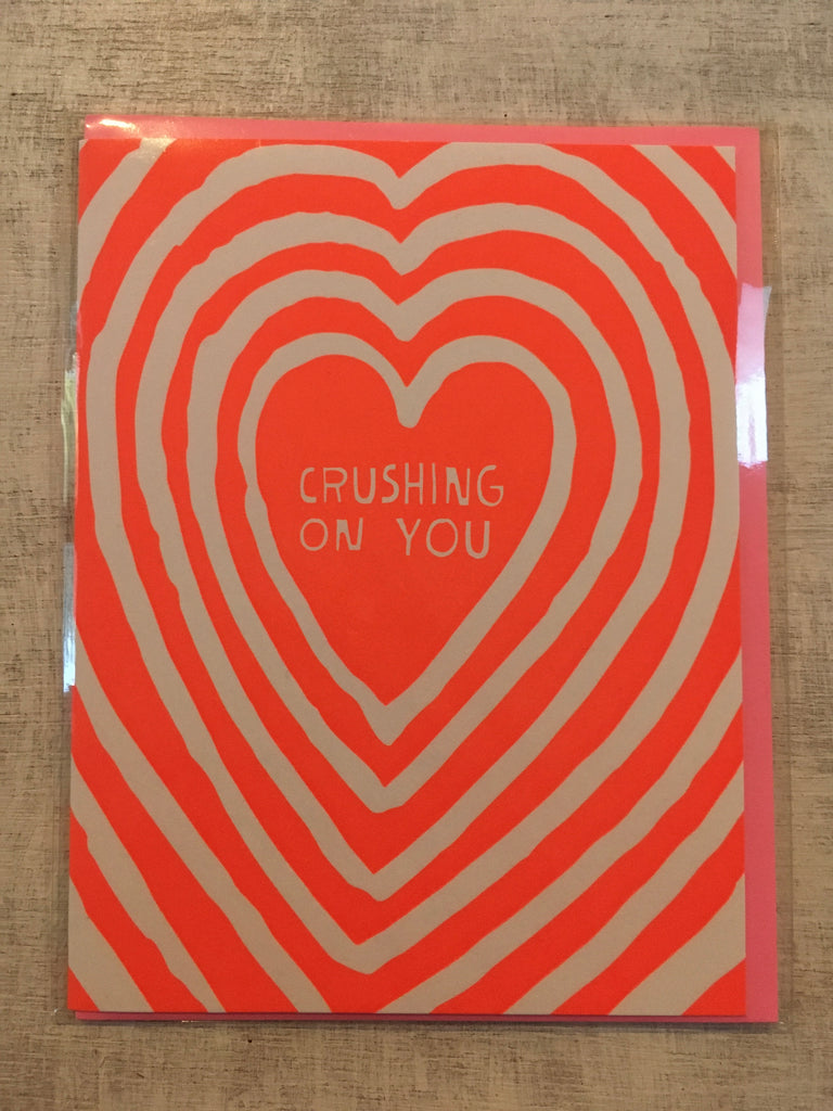 Card: Crushing On You